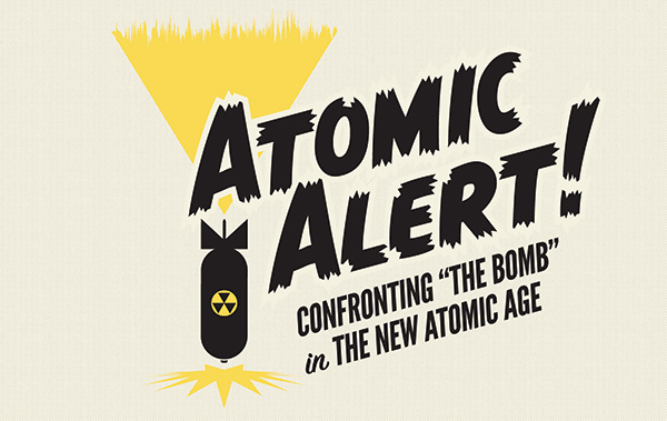 Atomic Alert Exhibit