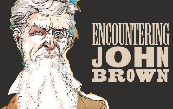 Encountering John Brown